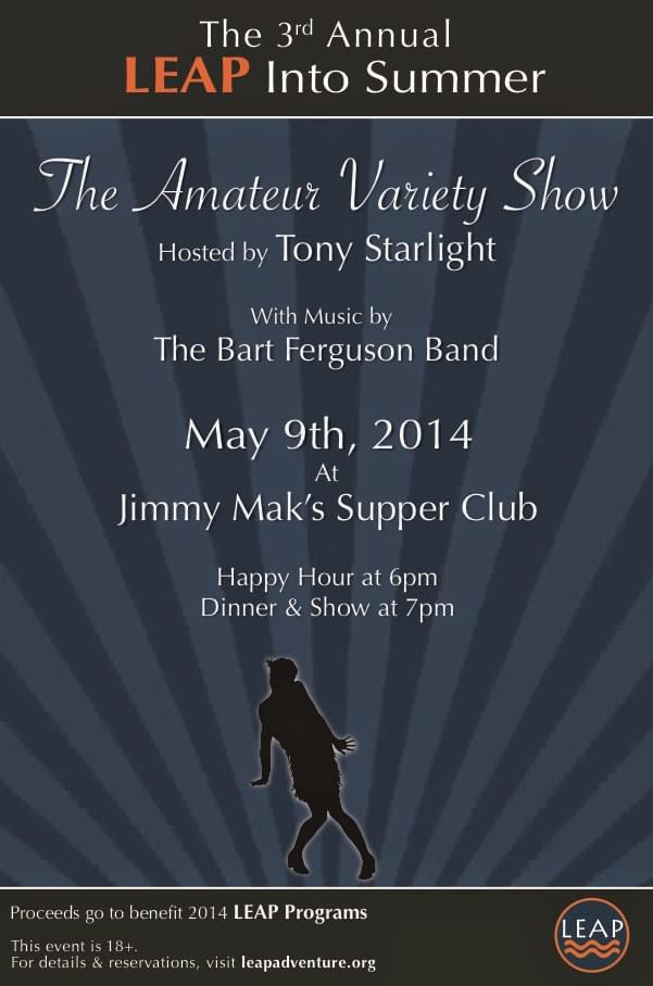 2013 LEAP Into Summer Amateur Variety Show at Jimmy Mak's Supper Club